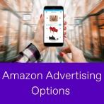 Advertising on Amazon Options